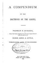 A Compendium of the Doctrines of the Gospel