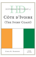 Historical Dictionary of Cote d Ivoire  The Ivory Coast  PDF