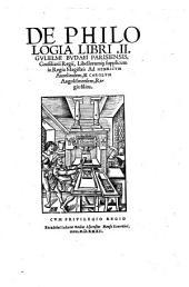 De Philologia libri: II