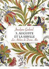 Les Ateliers de Dame Alix, tome 3: Auguste et la Sibylle