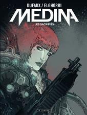 Medina - Tome 3 - Les sacrifiés