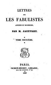 Lettres sur les fabulistes anciens et modernes: Volume2