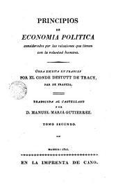 Principios de economia politica, 2: considerados por las relaciones que tienen con la voluntad humana