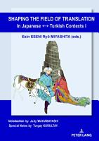 Shaping the Field of Translation In Japanese     Turkish Contexts I PDF