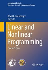 Linear and Nonlinear Programming: Edition 4
