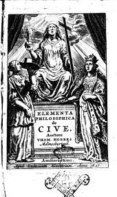Elementa philosophica de cive, auctore Thom. Hobbes Malmesburiensi