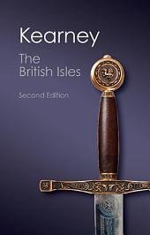 The British Isles: A History of Four Nations, Edition 2