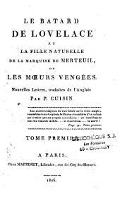 Le batard de Lovelace et la fille naturelle de la Marquise de Merteuil, ou les moeurs vengées