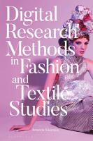 Digital Research Methods in Fashion and Textile Studies PDF