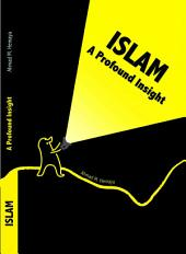 Islam: A Profound Insight