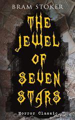 THE JEWEL OF SEVEN STARS (Horror Classic)