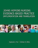 Johns Hopkins Nursing Evidence based Practice PDF