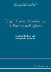 Target Group Monitoring in European Regions: Empirical Findings and Conceptual Approaches