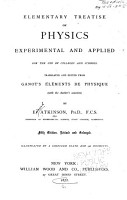 Elementary Treatise on Physics  Experimental and Applied  for the Use of Colleges and Schools PDF