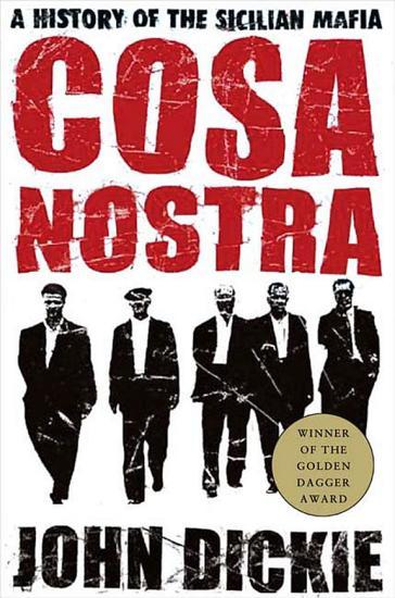 Cosa Nostra  A History of the Sicilian Mafia PDF