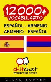 12000+ Español - Armenio Armenio - Español Vocabulario