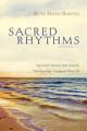Sacred Rhythms Participant s Guide