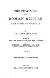 The Provinces of the Roman Empire from Caesar to Diocletian: Volume 1