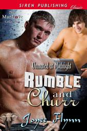 Rumble and Churr [Unmated at Midnight]