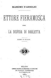 Ettore Fieramosca ossia La Disfida di Barletta: Adorna di incisioni