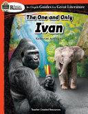 Rigorous Reading  The One and Only Ivan Book