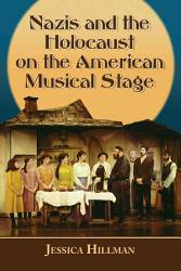 Echoes Of The Holocaust On The American Musical Stage Book PDF