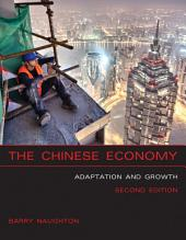 The Chinese Economy: Adaptation and Growth, Edition 2