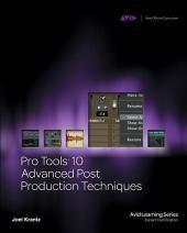 Pro Tools 10 Advanced Post Production Techniques
