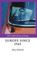 Europe Since 1945 PDF