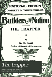 The trapper: Volume 1