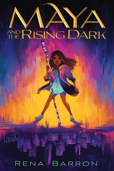 Download Maya and the Rising Dark Book