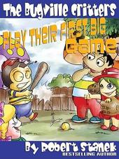 Play Their First Big Game. An Illustrated Children's Picture Book