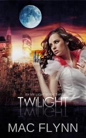 Twilight (By My Light, Book Three) (Werewolf / Shifter Romance)
