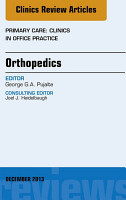 Orthopedics  An Issue of Primary Care Clinics in Office Practice  PDF