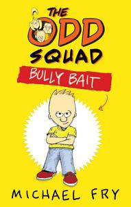 The Odd Squad  Bully Bait Book