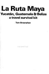 La Ruta Maya  Yucat  n  Guatemala   Belize PDF