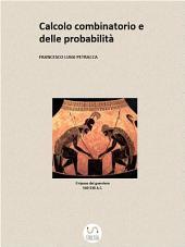 Calcolo Combinatorio e delle Probabilità
