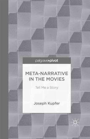 Meta Narrative in the Movies PDF
