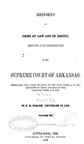 Reports of cases at law and in equity argued and determined in the Supreme Court of Arkansas: Volume 12