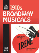 The Complete Book of 1910s Broadway Musicals PDF