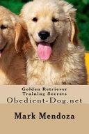 Golden Retriever Training Secrets PDF