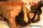 A Scandalous Affair [Sexy Cheating Cuckolding Lactation Erotica]