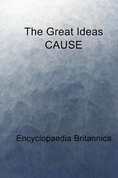 The Great Ideas CAUSE