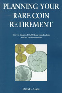 Planning Your Rare Coin Retirement