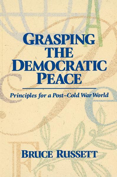 Grasping the Democratic Peace PDF