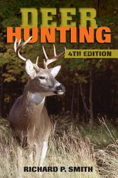 Deer Hunting: Edition 4