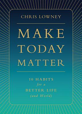 Make Today Matter
