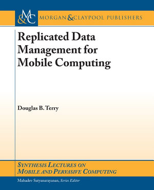Replicated Data Management for Mobile Computing PDF