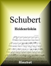 Schubert - Heidenröslein