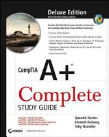 CompTIA A  Complete Study Guide  Deluxe Edition PDF